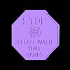 STOP WASH HANDS SIGN.stl Descargar archivo STL gratis COVID, por favor, lávate las manos. • Plan para la impresión en 3D, 3DPrintersaur